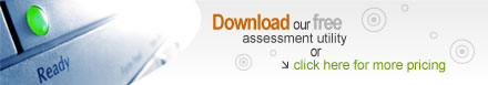 Download our free assessment utility or click here for more pricing